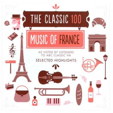 The  Classic 100 Music of France