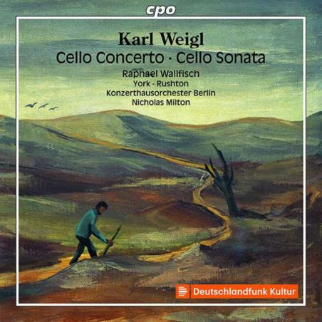 Weigl: Cello Concerto · Cello Sonata