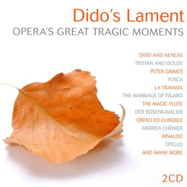 Dido's Lament – Opera's Great Tragic Moments